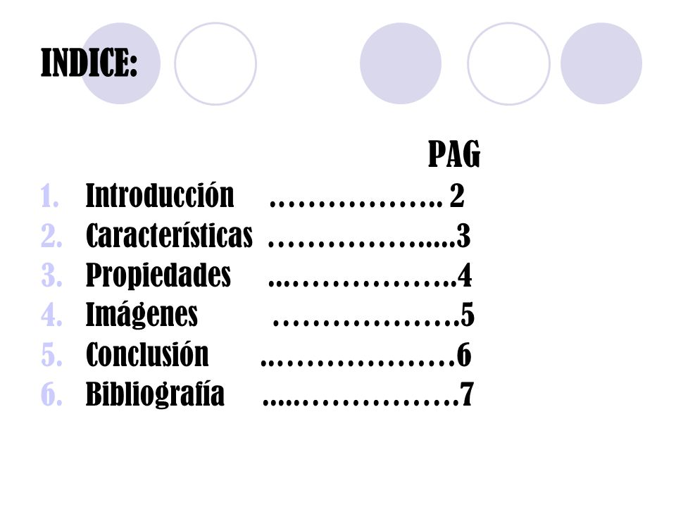 INDICE: Introducción .…………….. 2 Características …………….....3