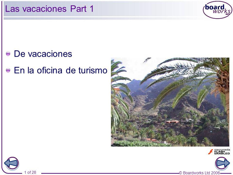 Las vacaciones Part 1 De vacaciones En la oficina de turismo