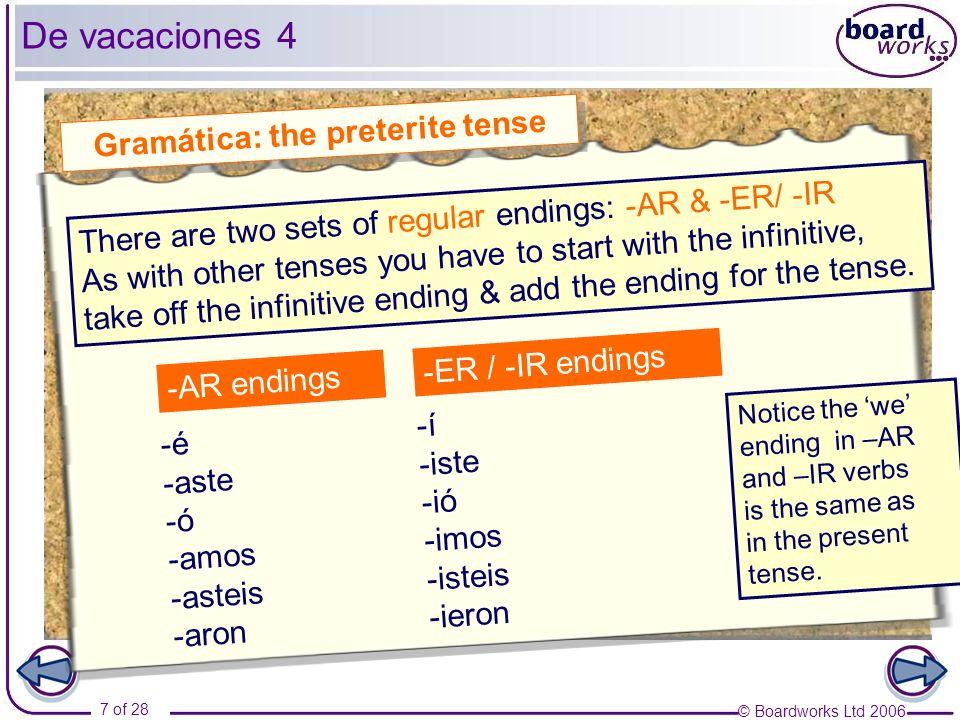 Gramática: the preterite tense