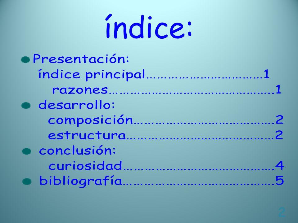 índice: Presentación: índice principal……………………………1