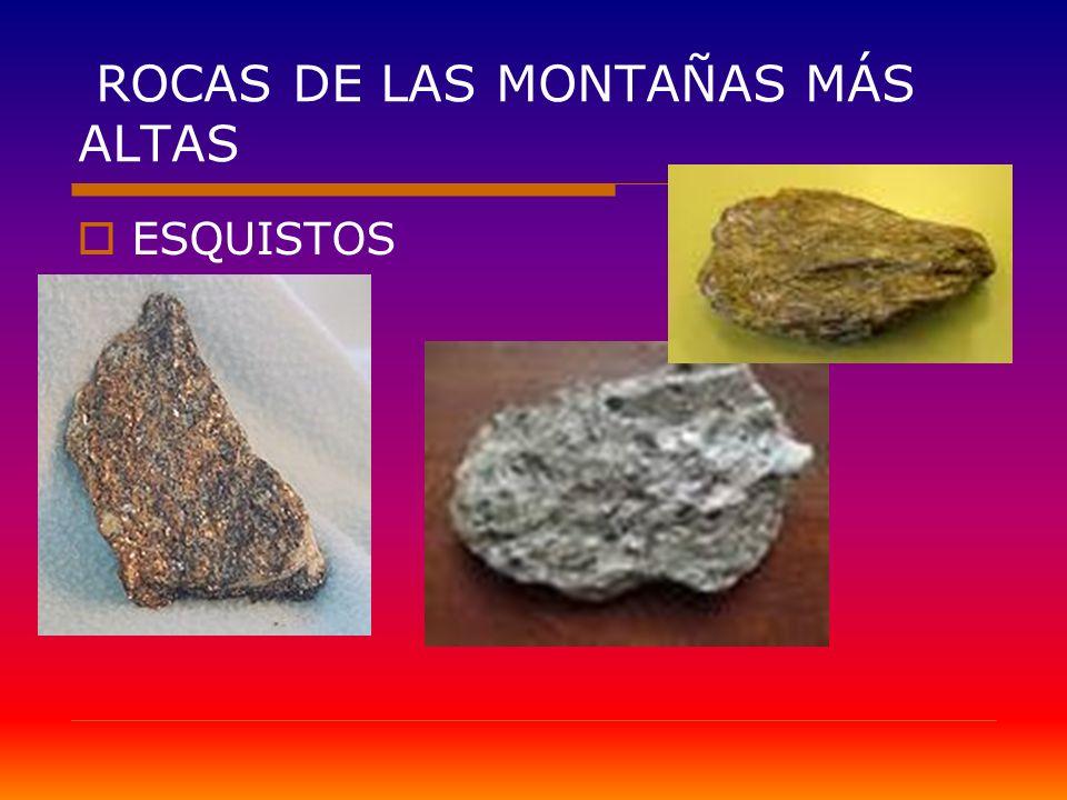 ROCAS DE LAS MONTAÑAS MÁS ALTAS
