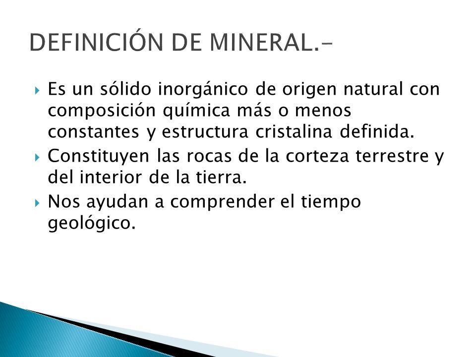 DEFINICIÓN DE MINERAL.-