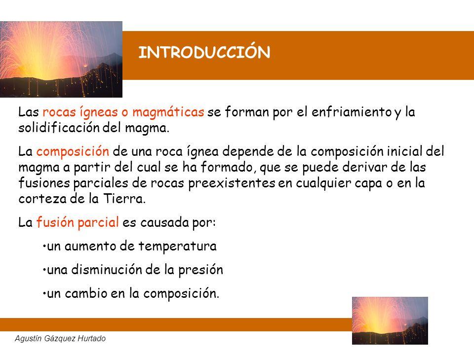 INTRODUCCIÓN Las rocas ígneas o magmáticas se forman por el enfriamiento y la solidificación del magma.