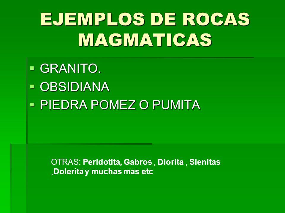EJEMPLOS DE ROCAS MAGMATICAS