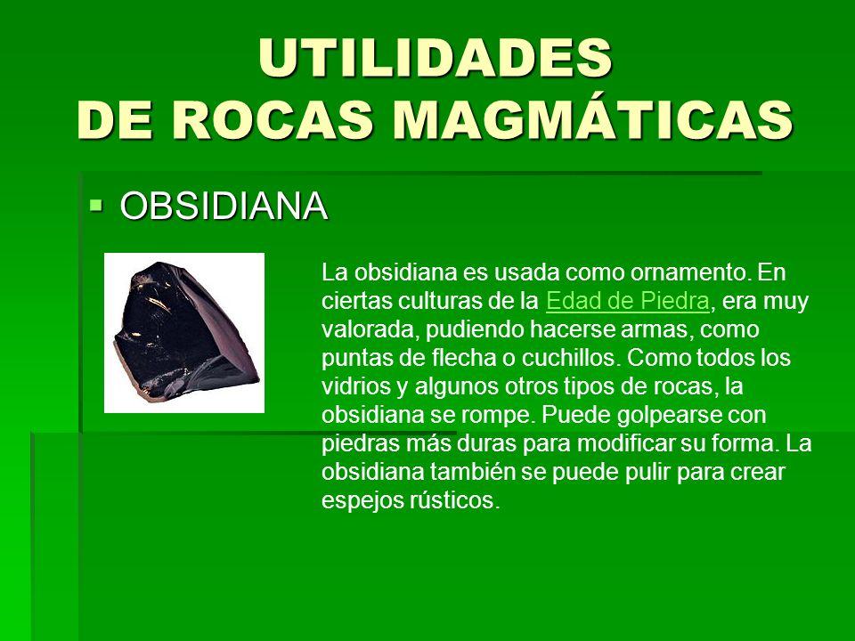 UTILIDADES DE ROCAS MAGMÁTICAS