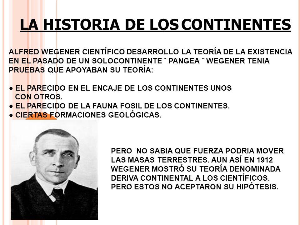 LA HISTORIA DE LOS CONTINENTES
