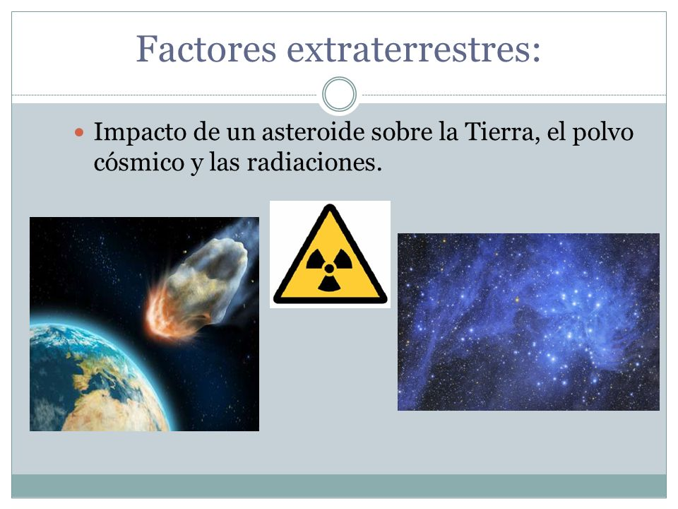Factores extraterrestres: