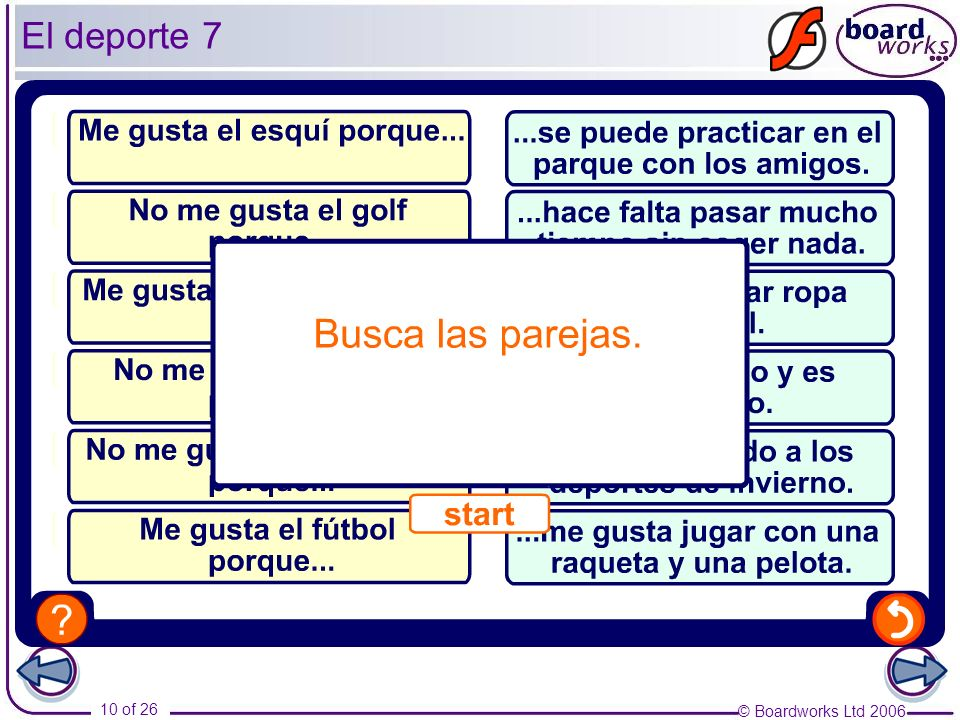 El deporte 7 Pupils match up the two sentence halves in each case.