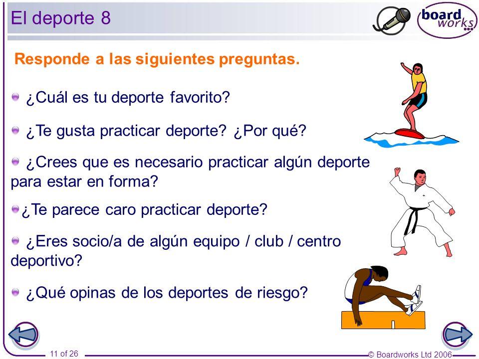 El deporte 8 Responde a las siguientes preguntas.