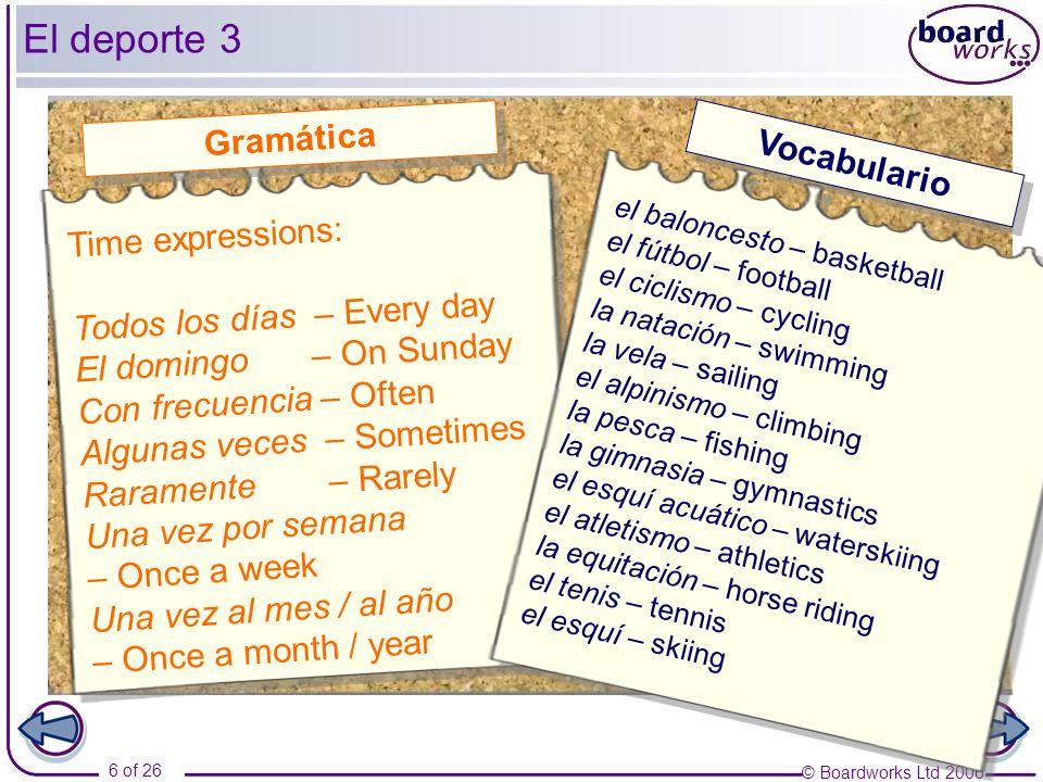 El deporte 3 Gramática Vocabulario Time expressions: