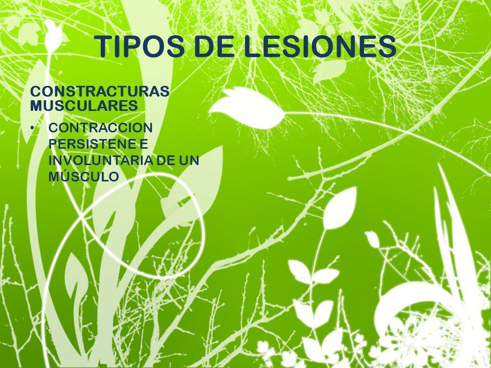 TIPOS DE LESIONES CONSTRACTURAS MUSCULARES
