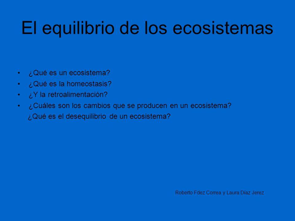 El equilibrio de los ecosistemas