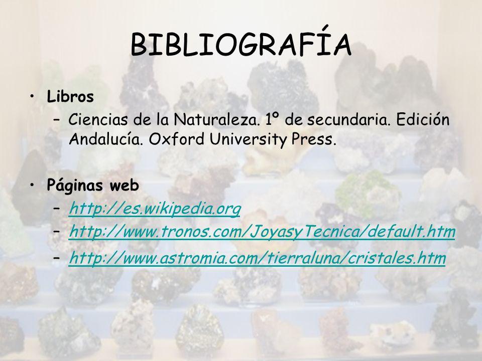 BIBLIOGRAFÍA Libros. Ciencias de la Naturaleza. 1º de secundaria. Edición Andalucía. Oxford University Press.