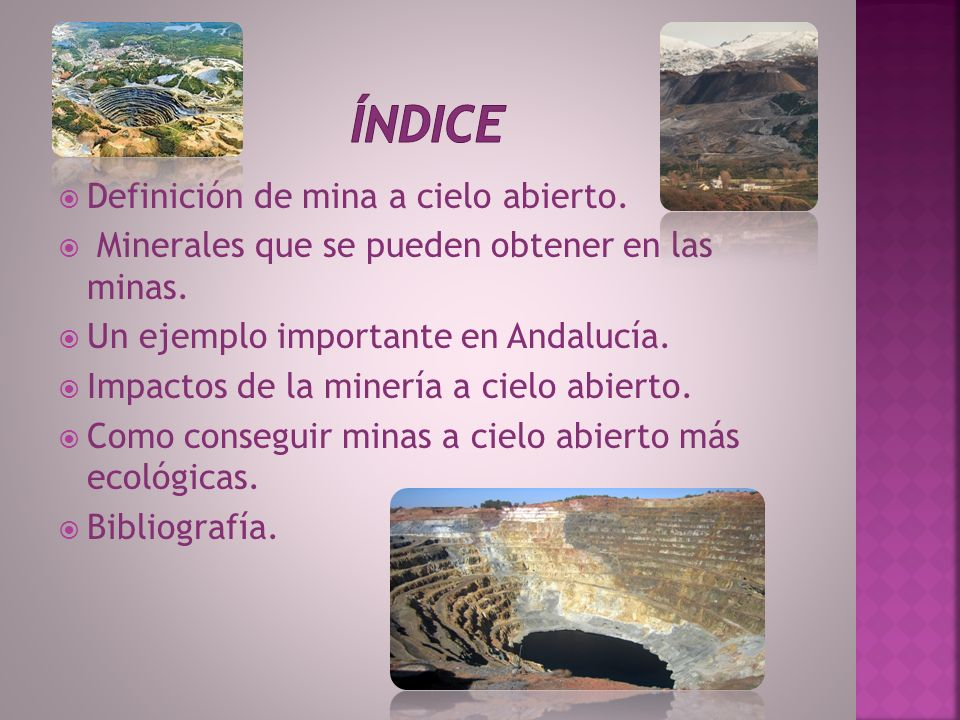 índice Definición de mina a cielo abierto.