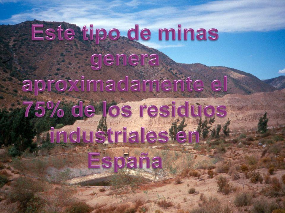 Este tipo de minas genera aproximadamente el 75% de los residuos industriales en España