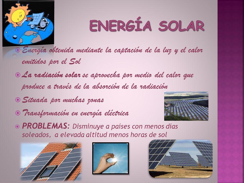 Energía solar Energía obtenida mediante la captación de la luz y el calor emitidos por el Sol.