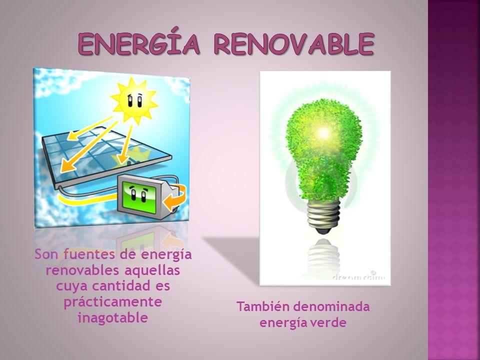 También denominada energía verde