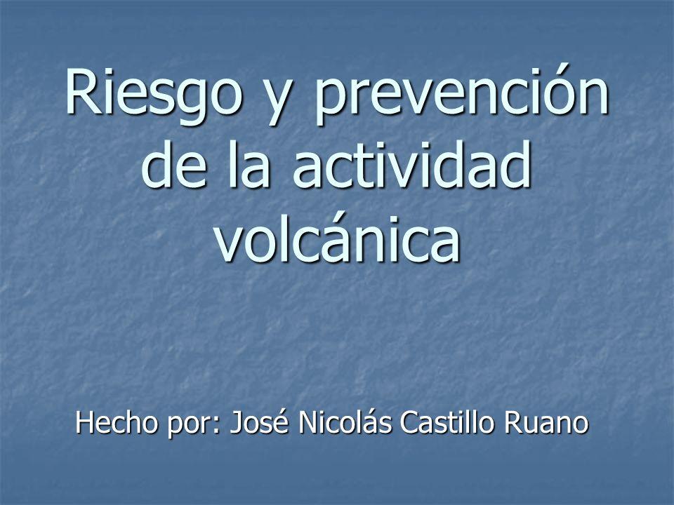 Riesgo y prevención de la actividad volcánica