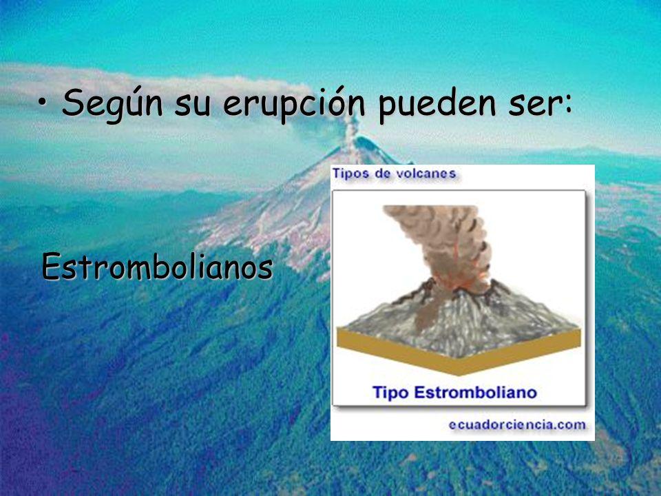 Según su erupción pueden ser: