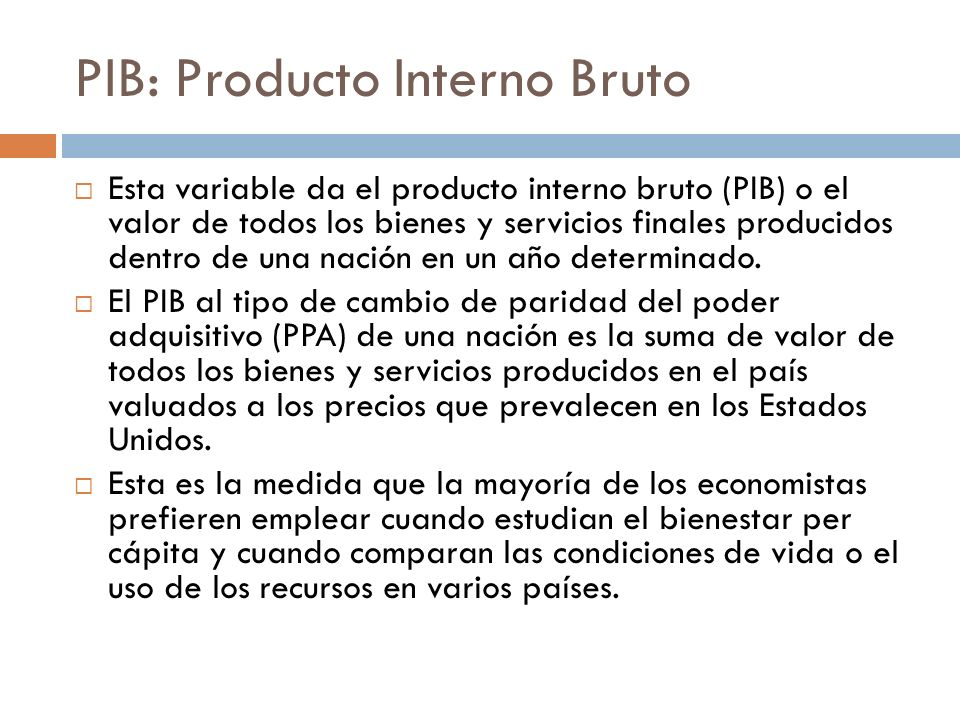 PIB: Producto Interno Bruto
