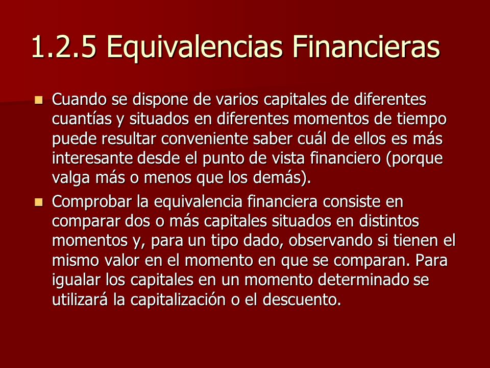 1.2.5 Equivalencias Financieras