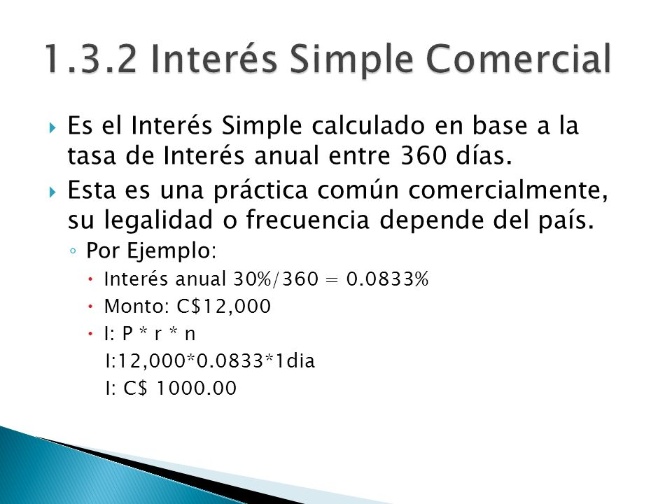 1.3.2 Interés Simple Comercial