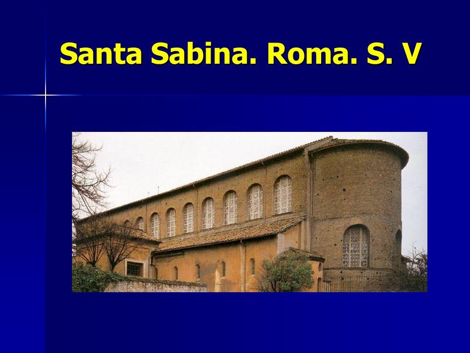 Santa Sabina. Roma. S. V
