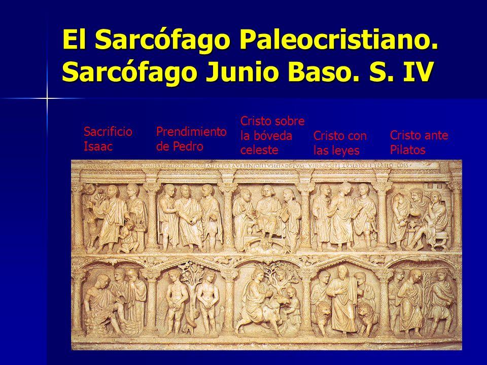 El Sarcófago Paleocristiano. Sarcófago Junio Baso. S. IV