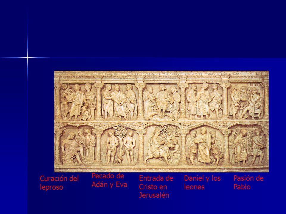 Pecado de Adán y Eva Curación del leproso. Entrada de Cristo en Jerusalén.
