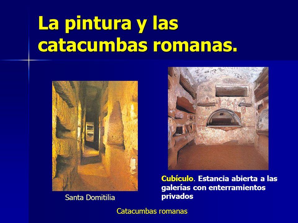 La pintura y las catacumbas romanas.