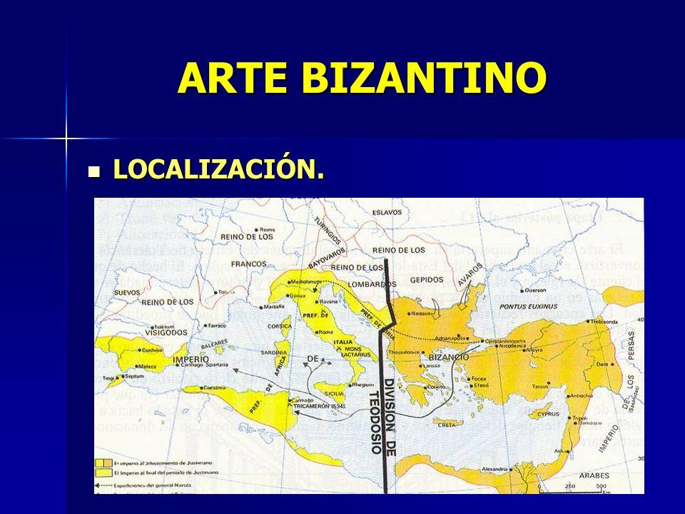 ARTE BIZANTINO LOCALIZACIÓN.