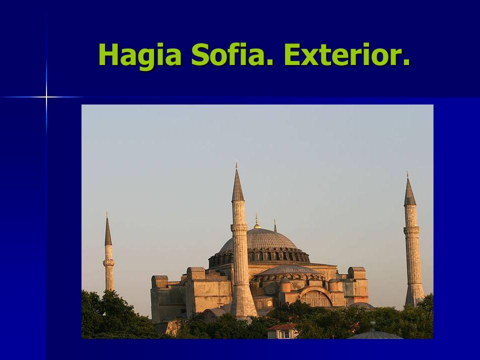 Hagia Sofia. Exterior.