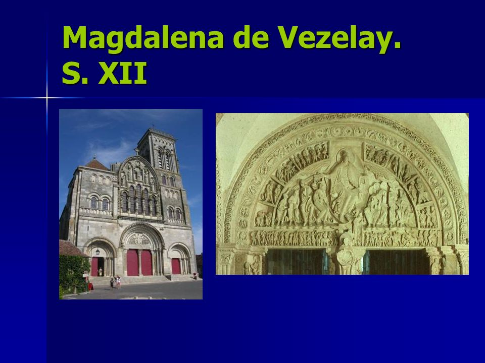 Magdalena de Vezelay. S. XII