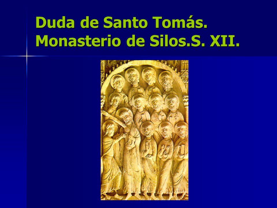 Duda de Santo Tomás. Monasterio de Silos.S. XII.