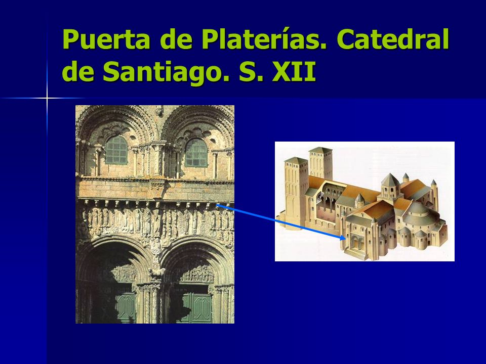 Puerta de Platerías. Catedral de Santiago. S. XII