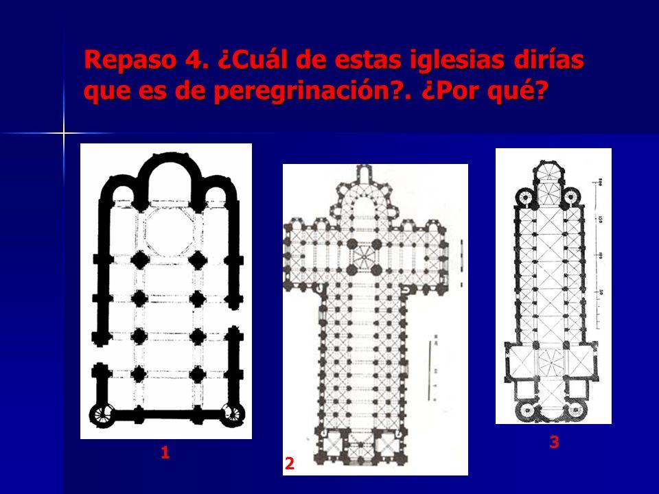 Repaso 4. ¿Cuál de estas iglesias dirías que es de peregrinación