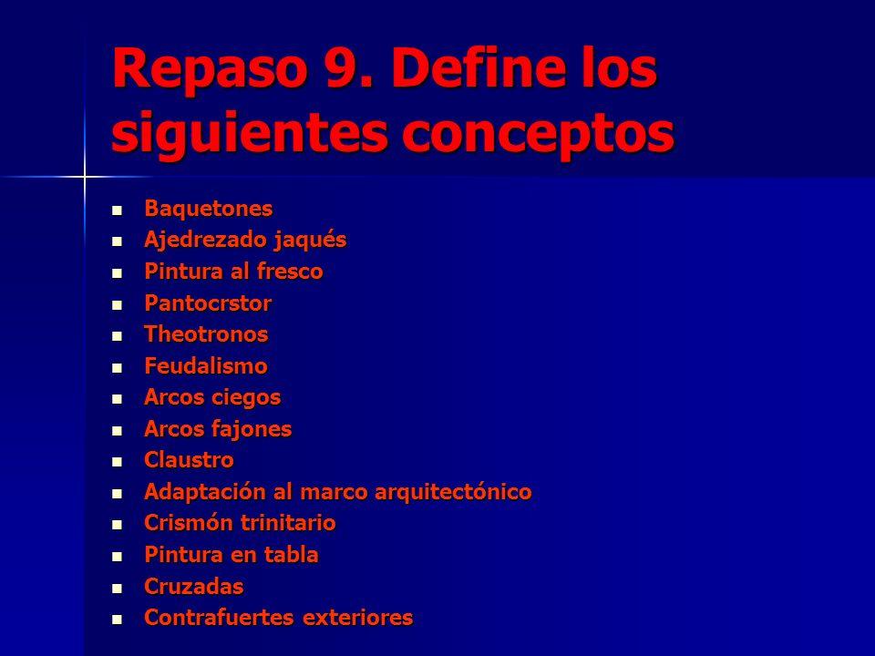 Repaso 9. Define los siguientes conceptos