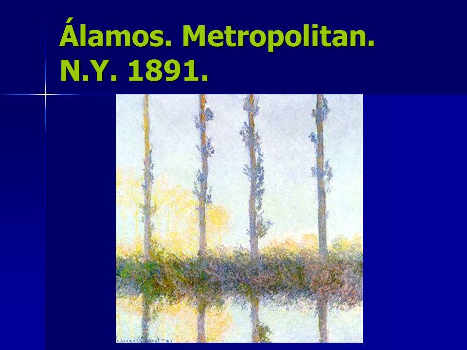 Álamos. Metropolitan. N.Y. 1891.