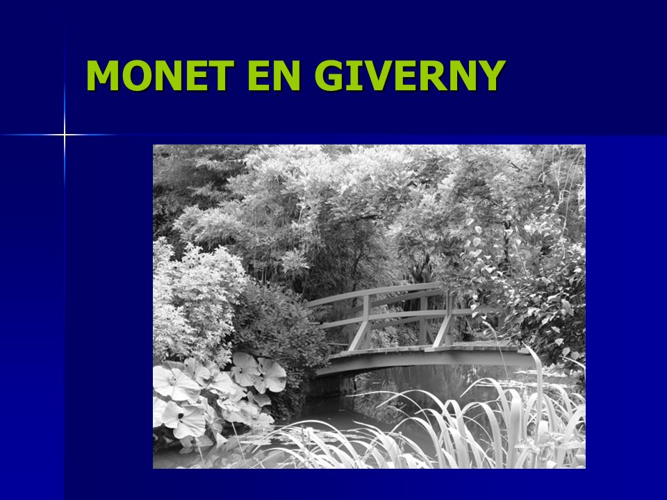 MONET EN GIVERNY