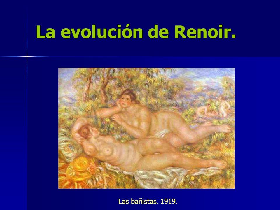 La evolución de Renoir. Las bañistas. 1919.