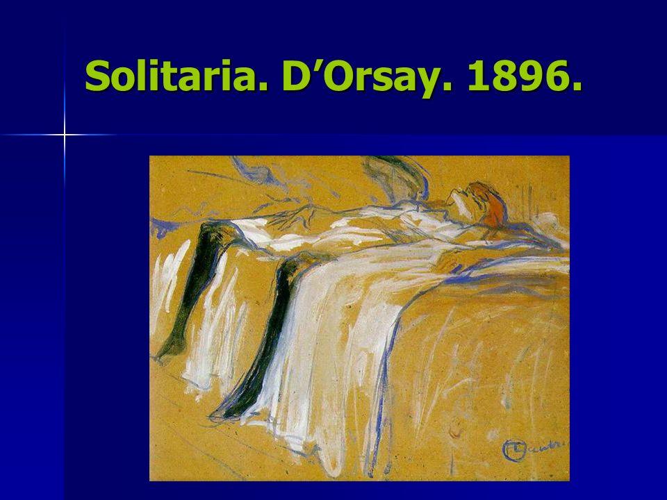 Solitaria. D'Orsay. 1896.
