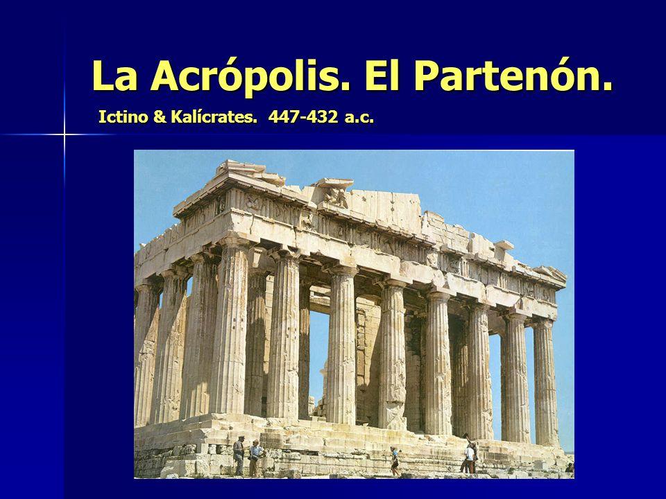 La Acrópolis. El Partenón.