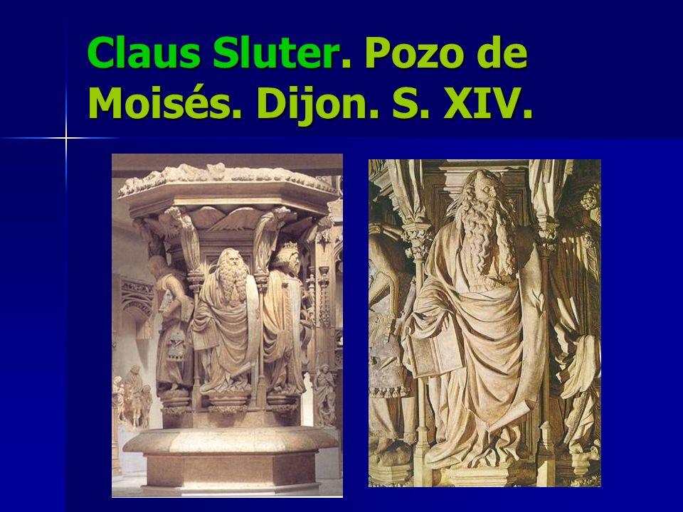 Claus Sluter. Pozo de Moisés. Dijon. S. XIV.