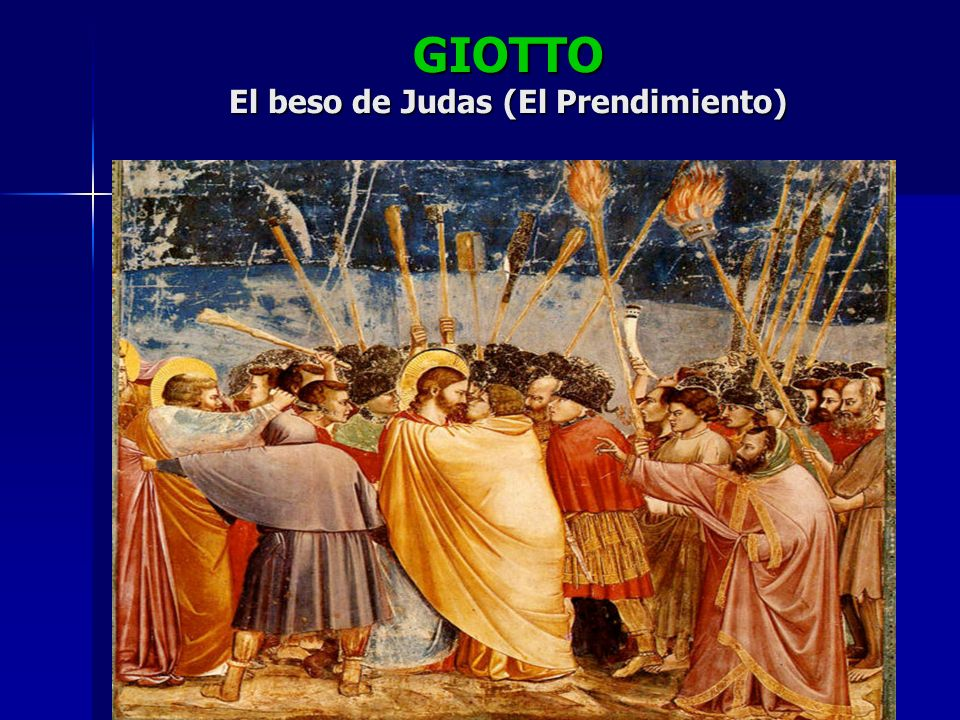 GIOTTO El beso de Judas (El Prendimiento)