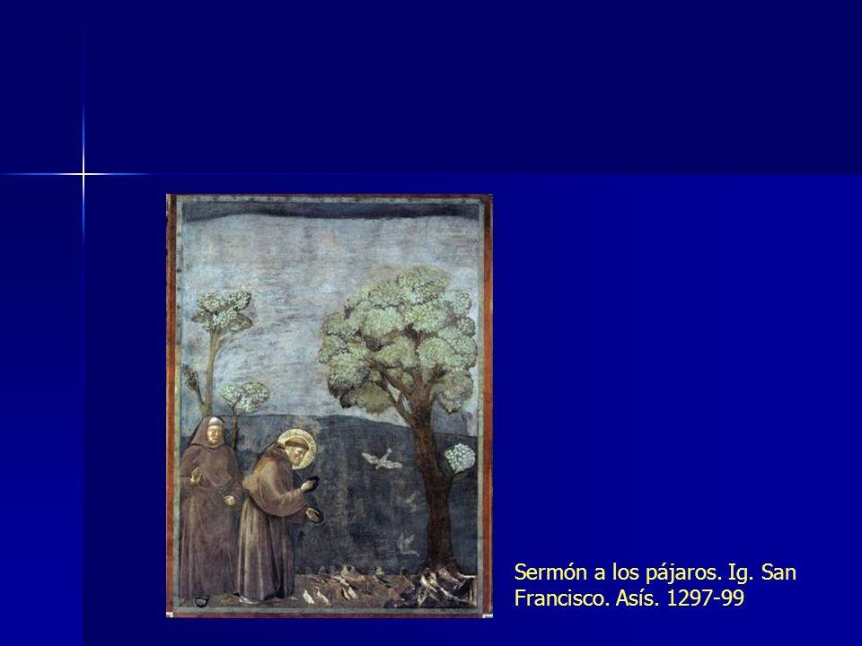 Sermón a los pájaros. Ig. San Francisco. Asís. 1297-99