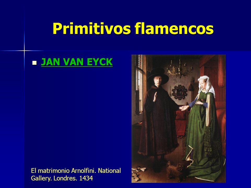 Primitivos flamencos JAN VAN EYCK