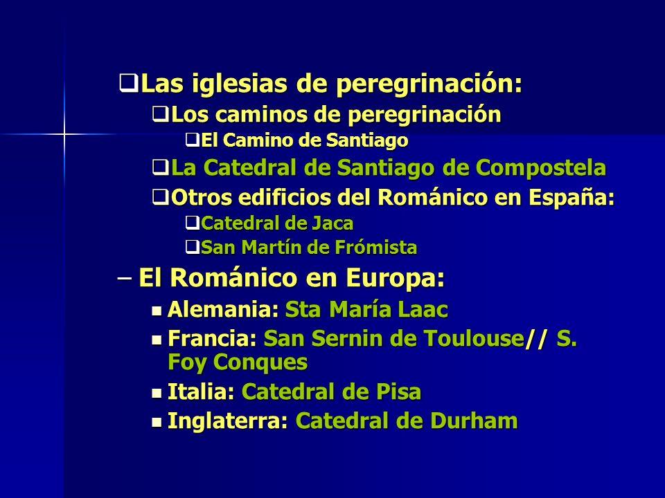 Las iglesias de peregrinación: