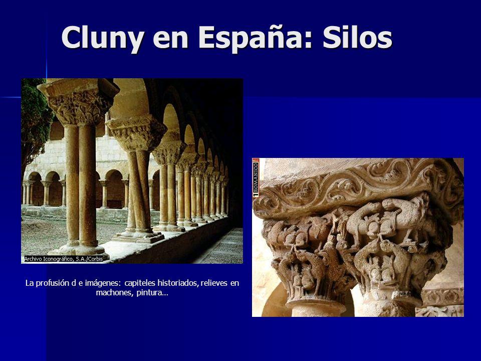 Cluny en España: SilosLa profusión d e imágenes: capiteles historiados, relieves en machones, pintura…