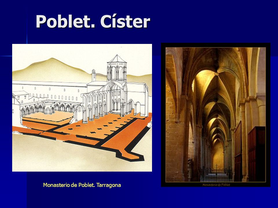 Monasterio de Poblet. Tarragona