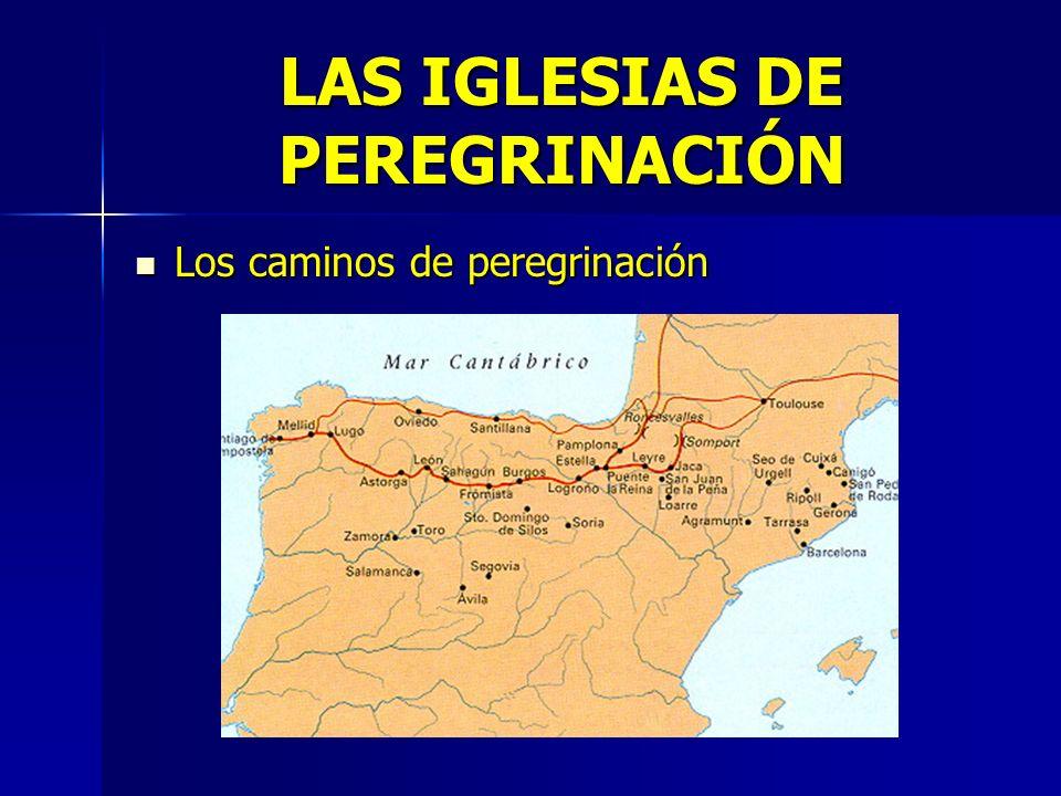 LAS IGLESIAS DE PEREGRINACIÓN